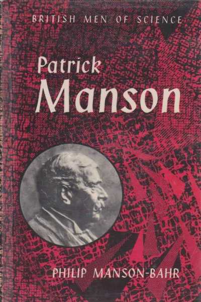 Image for Patrick Manson - The Father of Tropical Medicine