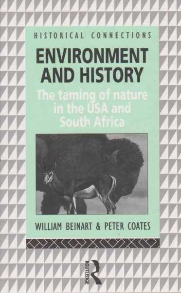 Image for Environment and History - The Taming of Nature in the USA and South Africa