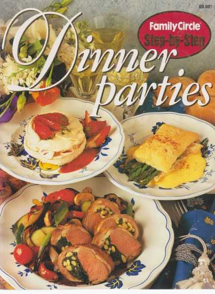 Image for Dinner Parties [Family Circle Step-By-Step]
