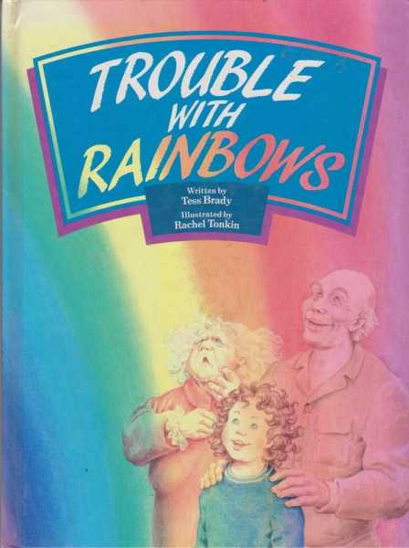 Image for Trouble With Rainbows