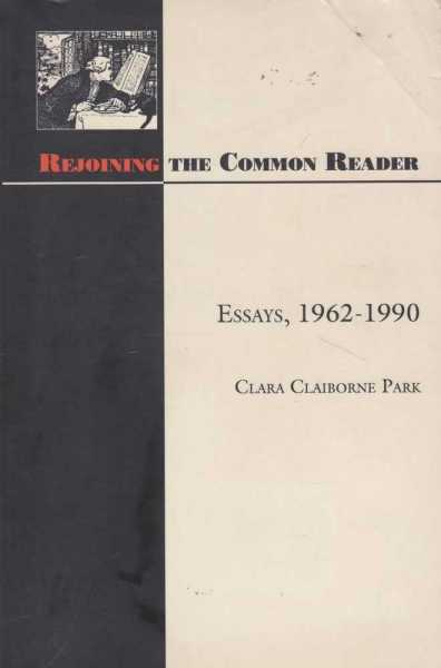 Image for Rejoining The Common Reader - Essays 1962-1990