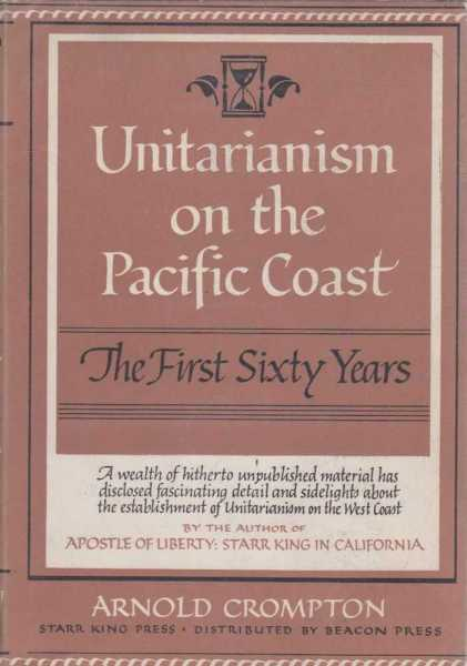 Image for Unitarianism on the Pacific Coast - The First Sixty Years