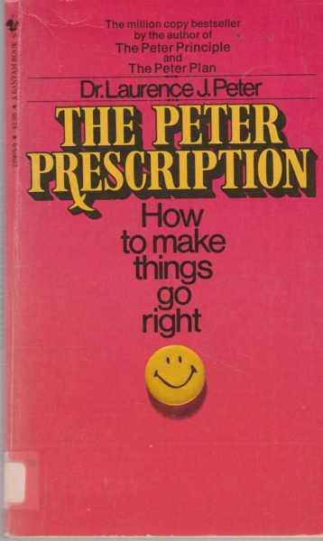 Image for The Peter Prescription - How To Be Creative, Confident and Competent