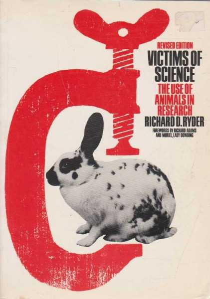 Image for Victims of Science - The Use of Animals in Research