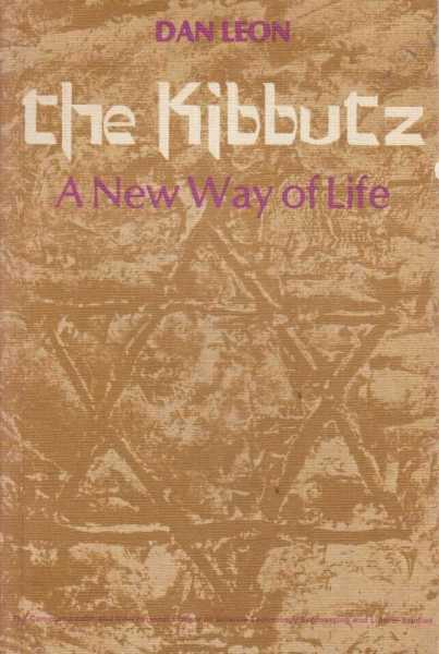 Image for The Kibbutz - A New Way of Life