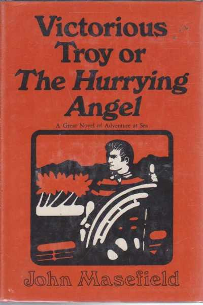 Image for Victorious Troy or The Hurrying Angel - A Great Novel of Adventure at Sea