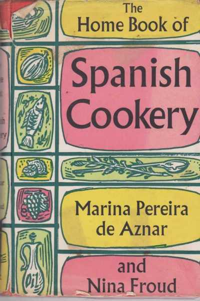 Image for The Home Book of Spanish Cookery