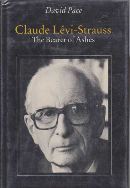 Image for Claude Levi-Strauss - The Bearer of Ashes
