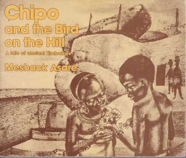 Image for Chipo and the Bird on the Hill - A Tale of Ancient Zimbabwe