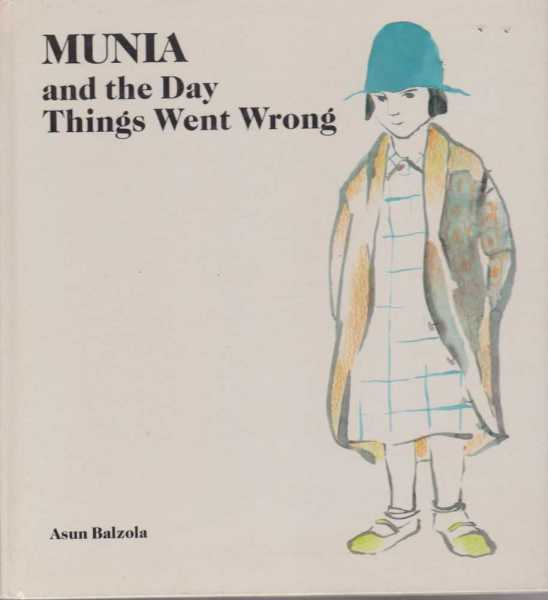 Image for MUNIA AND THE DAY THINGS WENT WRONG