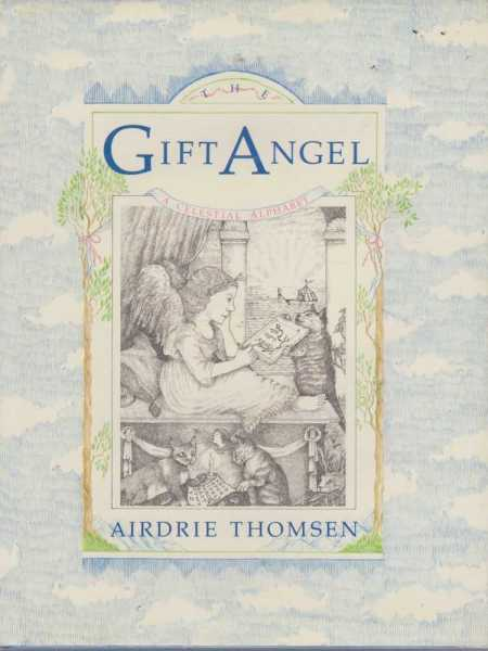 Image for THE GIFT ANGEL: A Celestial Alphabet
