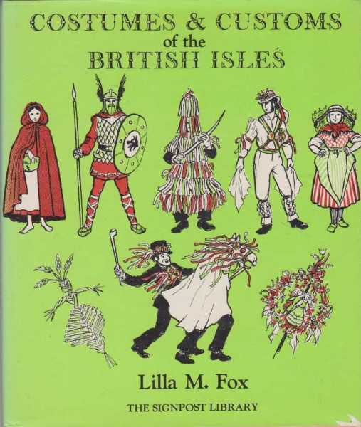 Image for COSTUMES & CUSTOMS OF THE BRITISH ISLES