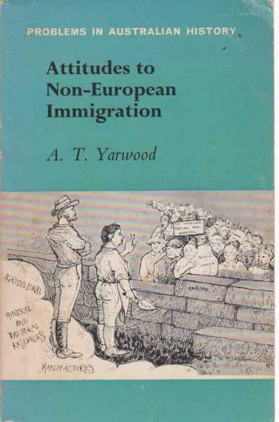 Image for Attitudes to Non-European Immigration