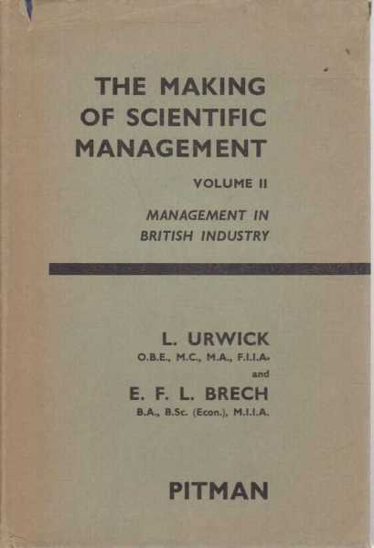 Image for The Making of Scientific Management Vol II - Management in British Industry
