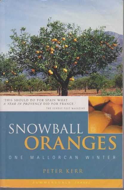 Image for Snowball Oranges - One Mallorcan Winter