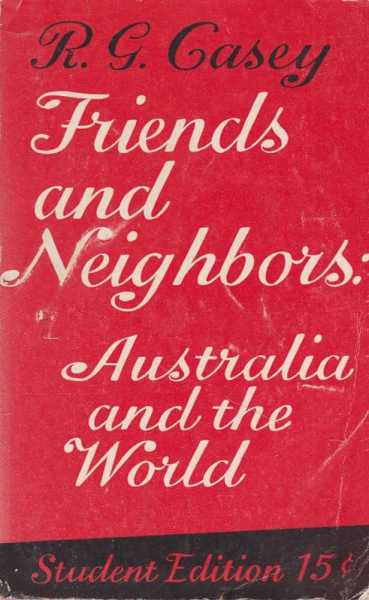Image for Friends and Neighbours: Australia and the World