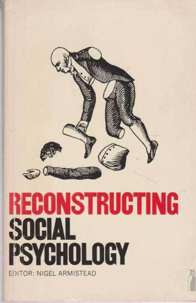 Image for Reconstructing Social Psychology