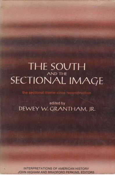 Image for The South and the Sectional Image - The Sectional Theme Since reconstruction