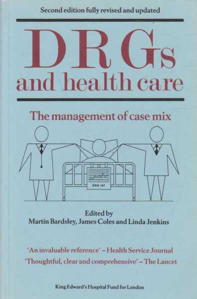 Image for DRGs and Health Care - The Management of Case Mix