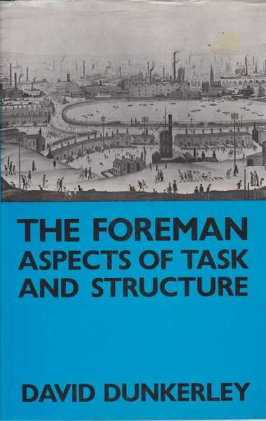 Image for The Foreman - Aspects of Task and Structure