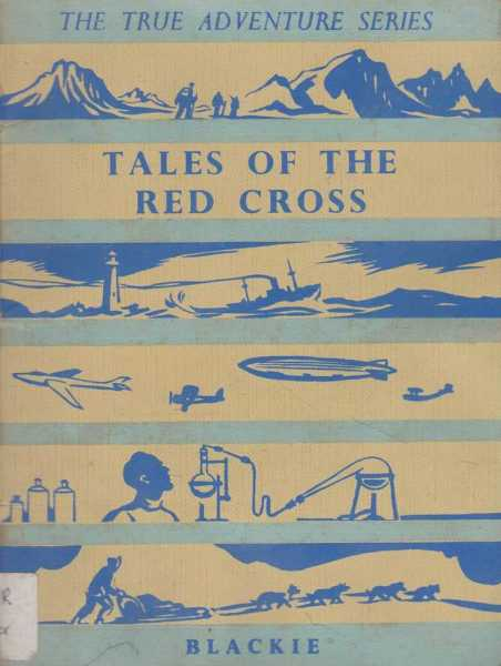 Image for Tales of the Red Cross [The True Adventure Series No. 4]