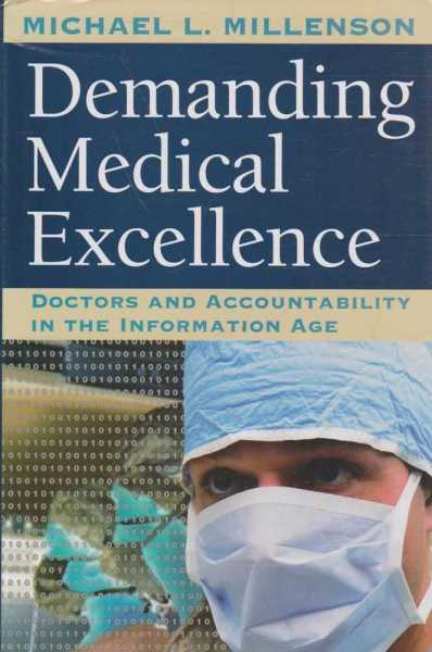 Image for Demanding Medical Excellence - Doctors and Accountability in the Information Age