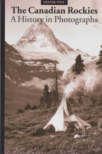 Image for The Canadian Rockies - A History of Photographs