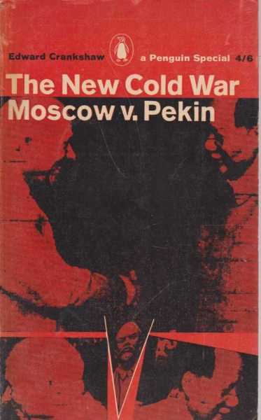 Image for The New Cold War Moscow v. Pekin