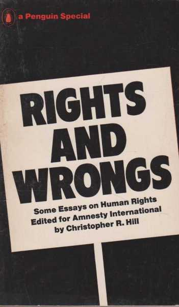 Image for Rights and Wrongs - Some Essays on Human Rights