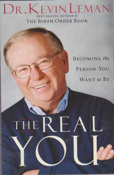 Image for The Real You - Becoming The Person You Want To Be