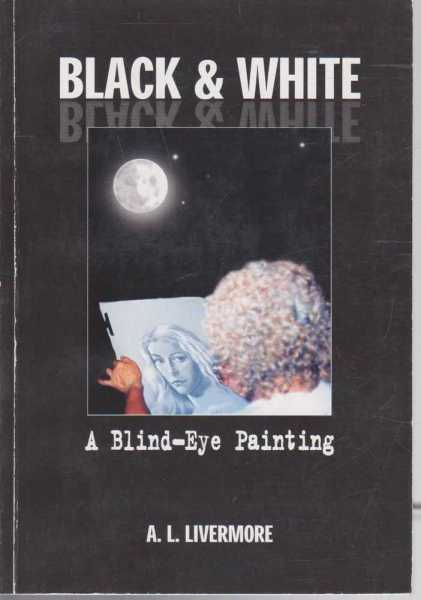 Image for Black & White - A Blind-Eye Painting