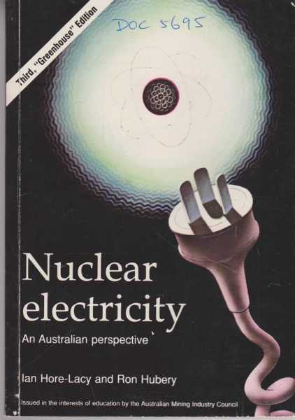 Image for Nuclear Electricity- An Australian Perspective