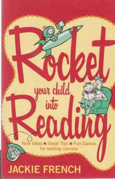 Image for Rocket Your Child To Reading - New Ideas, Great Tips, Fun Games for Reading Success