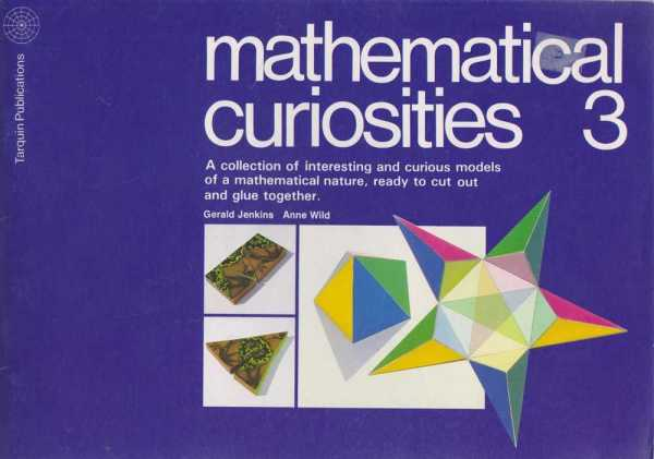 Image for Mathematical Curiosities 3 - A Collection of Interesting and Curious Models of a Mathematical Nature, Ready to Cut Out and Glue Together