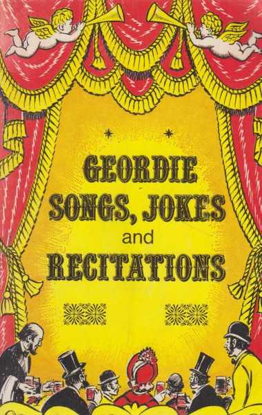 Image for Geordie Songs, Jokes and Recitations - A Frank Graham Book