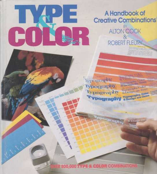 Image for Type & Color - A Handbook of Creative Combinations - Over 800000 Type & Color Combinations