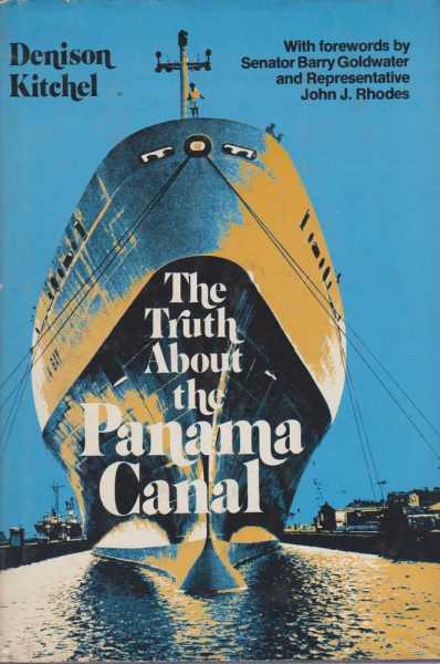 Image for The Truth About The Panama Canal