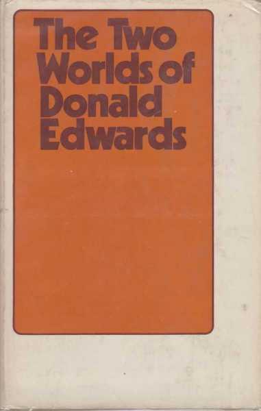 Image for The Two Worlds of Donald Edwards