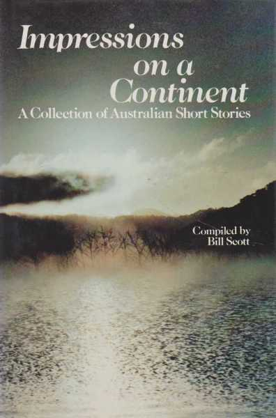 Image for Impressions on a Continent - A Collection of Australian Short Stories