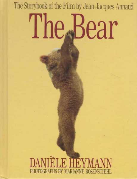 Image for The Bear - The Story book of the Film by Jean-Jacques Annaud