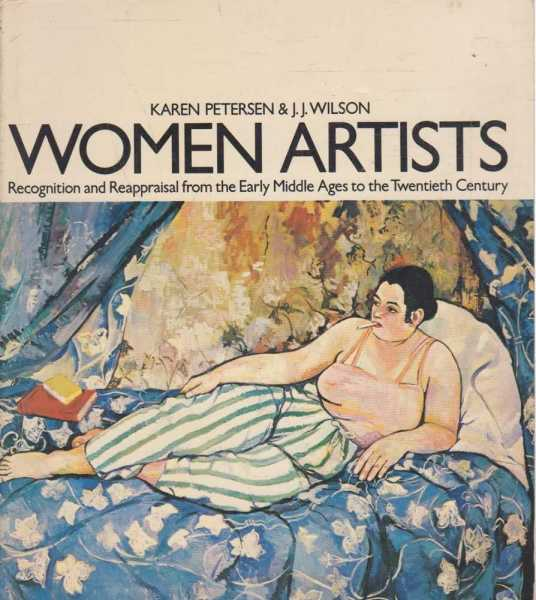 Image for Women Artists - Recognition and Reappraisal from the Early Middle Ages to the Twentieth Century