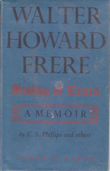Image for Walter Howard Frere - Bishop of Truro - A Memoir