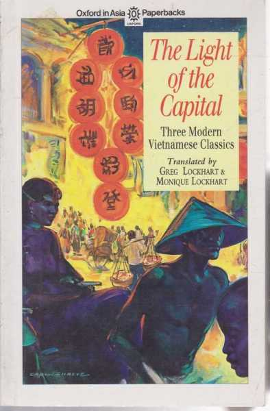 Image for The Light of the Capital - Three Modern Vietnamese Classics