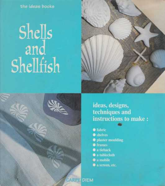 Image for Shells and Shellfish - Ideas and Designs [The Ideas Book]