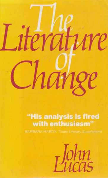 Image for The Literature of Change - Studies in the Nineteenth Century Provincial Novel