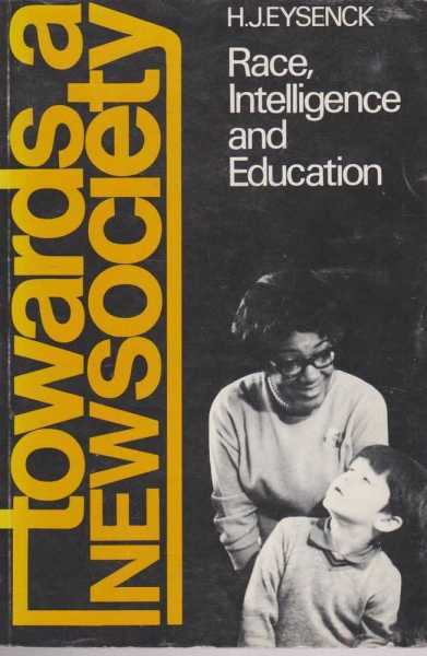 Image for Towards A New Society: Race, Intelligence and Education
