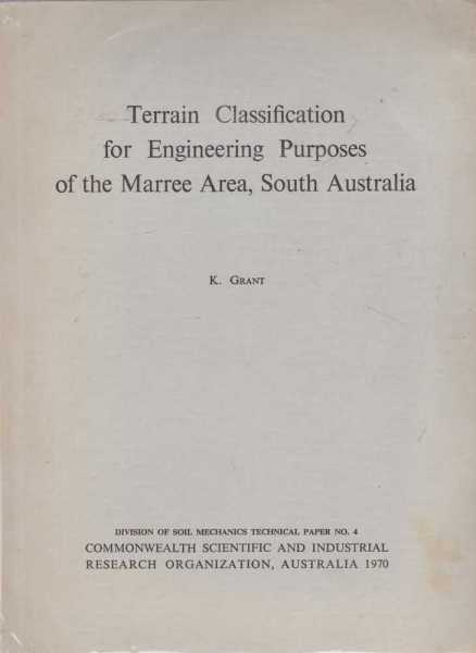 Image for Terrain Classification for Engineering Purposes of the Marree Areas, South Australia [ with Map ]