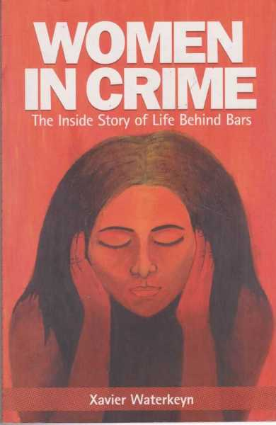 Image for Women In Crime: The Inside Story of Life Behind Bars