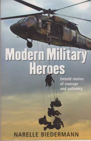 Image for Modern Military Heroes - Untold Stories Of Courage And Gallantry