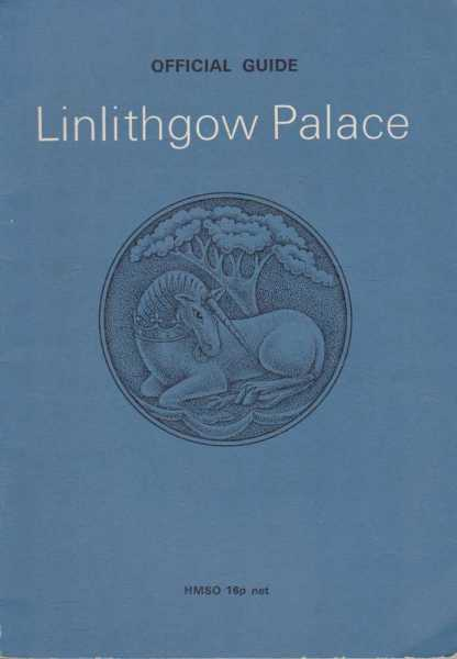Image for Linlithgow Palace - Official Guide